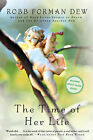 The Time of Her Life by Robb Forman Dew (Paperback, 2003)
