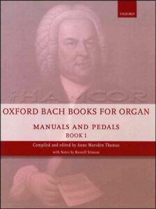 Oxford Bach Livres Pour Orgue Manuels Et Pédales Livre 1 Jour MÊme ExpÉdition-afficher Le Titre D'origine