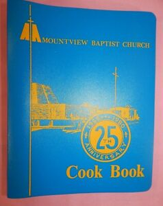 Vintage Mountview Baptist Church Cookbook, Columbus Ohio 1980 ~ 25th Anniversary