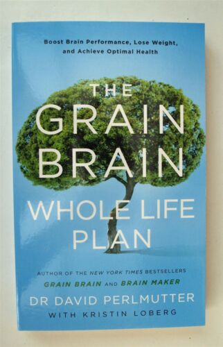 1 of 1 - The Grain Brain Whole Life Plan by David Perlmutter Boost Brain Lose Weight New