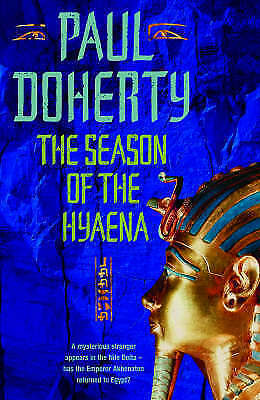 Very Good Doherty, Paul, The Season of the Hyaena (Ancient Egypt Trilogy 2), Har