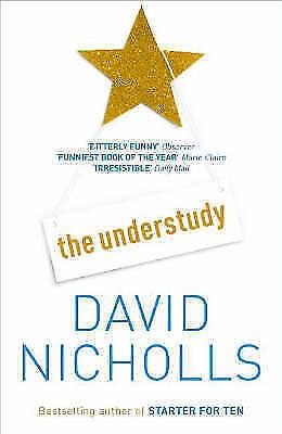 1 of 1 - The Understudy, Nicholls, David, New Book