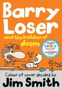 Barry-Loser-and-the-holiday-of-doom-The-Barry-L-Smith-Jim-New