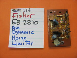 Details about FISHER EB2310 AM DYNAMIC NOISE LIMITER PCB 514 QUAD RECEIVER