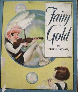 "Collectibles Knowledgeable Art Nouveau 1931 Children's Book ""fairy Gold"" Drawings By Horace Knowles *"