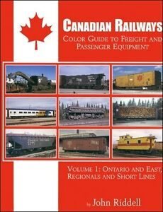 CANADIAN-RAILWAYS-Color-Guide-to-Freight-amp-Passenger-ONTARIO-and-East-NEW-BOOK