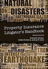 Property Insurance Litigator's Handbook by Jay Levin, Andrew B Downs, Leonard E Murphy (Paperback / softback, 2014)