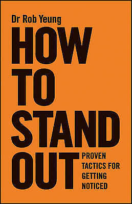 1 of 1 - How to Stand Out: Proven Tactics for Getting Noticed..YEUNG..LIKE NEW   MNF689