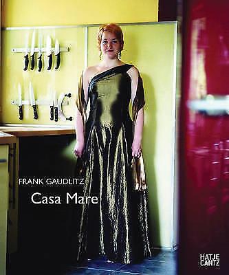 Frank Gaudlitz: Casa Mare by Hatje Cantz (Hardback, 2009)