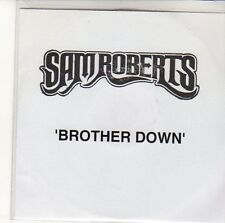 (ED391) Sam Roberts, Brother Down - 2004 DJ CD
