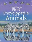 Usborne First Encyclopedia of Animals by Paul Dowswell (Hardback, 1999)