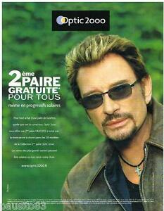 d600d3eb4b0aa0 PUBLICITE ADVERTISING 095 2006 OPTIC 2000 lunettes JOHNNY HALLYDAY ...