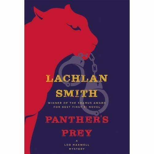 Panther's Prey (Leo Maxwell Mysteries) - Hardcover NEW Lachlan Smith(A 21-Apr-16