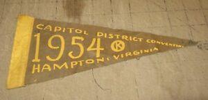 "1954 KIWANIS CLUB Capitol District Convention 9.5"" PENNANT - Hampton, Virginia"