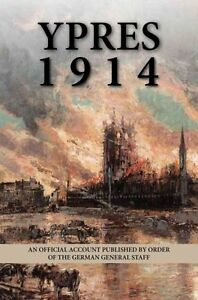 Ypres-1914-An-Official-Account-Published-by-Order-of-the-German-General