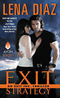 Exit Strategy: An Exit Inc. Thriller by Lena Diaz (Paperback, 2015)