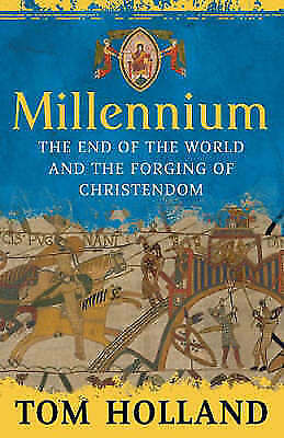 (Good)-Millennium: The End of the World and the Forging of Christendom (Hardcove