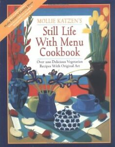 Still-Life-with-Menu-Cookbook-Delicious-Vegetarian-Menus-Featuring-Over-200-R