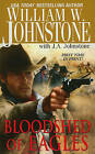 Bloodshed of Eagles by William W Johnstone (Paperback / softback, 2011)