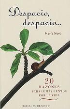 DESPACIO, DESPACIO 20 RAZONES PARA IR MAS LENTO (Spanish Edition)-ExLibrary