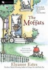 The Moffats by Eleanor Estes (Paperback, 2001)