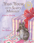 Milo Mouse and the Scary Monster by Louis Baum (Paperback, 2007)