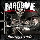 Hardbone - This Is Rock N Roll (2012)