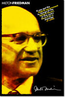 MILTON FRIEDMAN ART PHOTO PRINT POSTER GIFT LIBERTARIAN FREEDOM