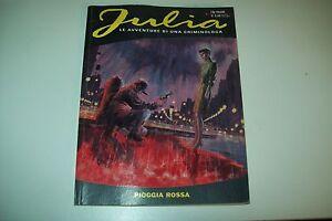 JULIA-N-85-PIOGGIA-ROSSA-2005-GIANCARLO-BERARDI-BONELLI-EDITORE-OTTIMO-STATO