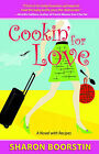 Cookin' for Love: A Novel with Recipes by Sharon Boorstin (Paperback / softback, 2005)