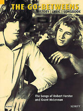 The Go-Betweens: The Songs of Robert Forster and Grant McLennan by Klaus...
