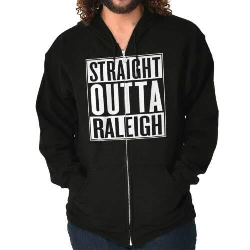 Straight Outta Raleigh NC City Funny Movie T Shirt Gift Ideas Zipper Hoodie
