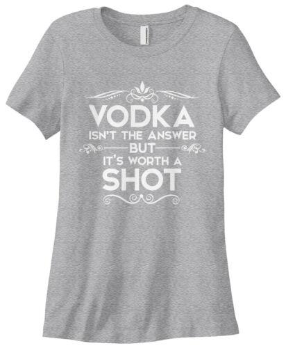 Threadrock Women/'s Vodka Isn/'t the Answer T-shirt Funny Drinking