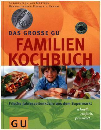 Das große GU Familienkochbuch von Dagmar Cramm (2000, Gebundene Ausgabe)