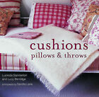 Cushions, Pillows and Throws by Lucy Berridge, Lucinda Ganderton (Hardback, 2003)
