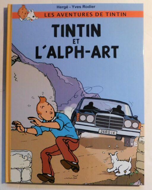 Tintin et l'Alph-Art. d'après Hergé Dessins de RODIER. Editions du Caribou 2017.