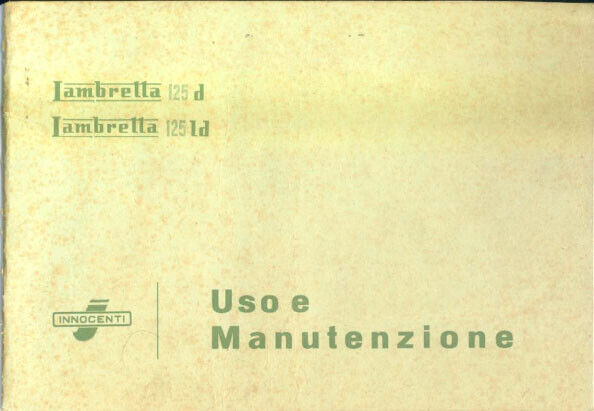 LIBRETTO USO E MANUTENZIONE X INNOCENTI LAMBRETTA 125d