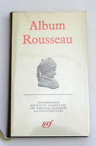 LA-PLEIADE-ALBUM-ROUSSEAU-PAR-BERNARD-GAGNEBIN-NRF-1976