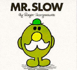 Mr-Slow-Mr-Men-Library-Hargreaves-Roger-Very-Good-Book