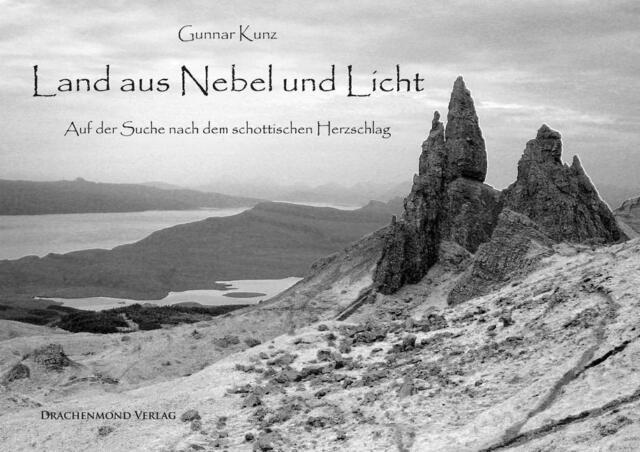 Land aus Nebel und Licht Gunnar Kunz