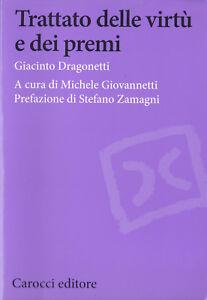 LIBRO • Trattato delle virtù e dei premi Giacinto Dragonetti 1ª EDIZIONE ITA