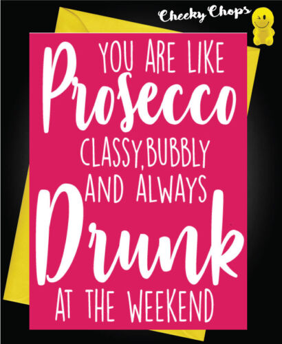 Funny Birthday Card for Friend Girlfriend Wife Adult Cheeky Rude Prosecco C77