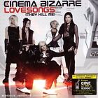 Lovesongs (They Kill Me) [CD Single] Cinema Bizarre
