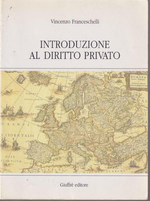 INTRODUZIONE AL DIRITTO PRIVATO  FRANCESCHELLI VINCENZO GIUFFRE' 1994
