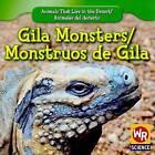Gila Monsters/Monstruos de Gila by JoAnn Early Macken (Paperback / softback, 2009)