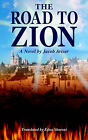 The Road to Zion by Jacob Avisar (Paperback / softback, 2004)