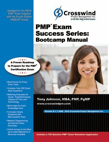 pmp exam success series bootcamp manual by crosswind learning ebay rh ebay com pmp exam success series bootcamp manual by tony johnson pmp exam success series bootcamp manual (with exam sim app)