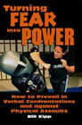 Turning Fear into Power: The FAST Defense System by Bill Kipp (Paperback, 2005)
