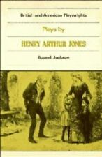 Plays by Henry Arthur Jones (British and American Playwrights)