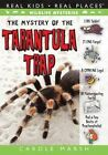 The Mystery of Tarantula Trap by Carole Marsh (Paperback / softback, 2014)